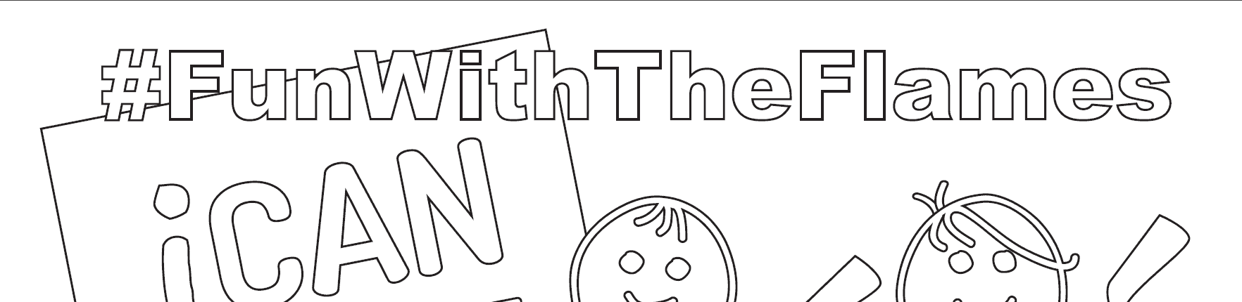 Fun with the Flames Colouring Sheet